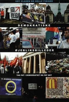 """""""Demokratiske øjebliksbilleder"""" - Arbejdsbog - af Gry Clasen og Helle Fibiger"""
