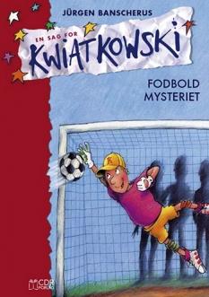 """""""Fodbold-mysteriet (nr. 4)"""" Af Jürgen Banscherus"""