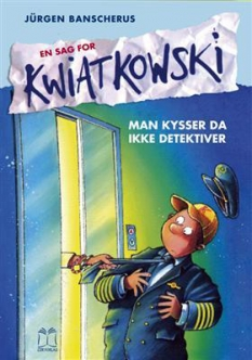 """""""Man kysser ikke detektiver (17)"""" Af Jürgen Banscherus"""