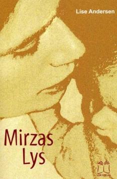 """""""Mirzas Lys""""  –  letlæst.  Af Lise Andersen"""