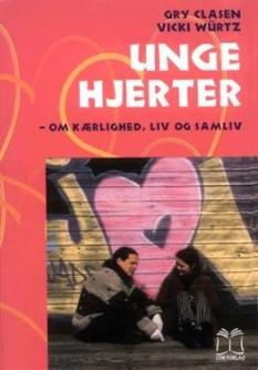 """""""Unge hjerter"""" af Gry Clasen og Vicki Würtz"""