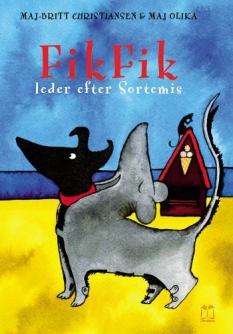 """""""FikFik leder efter Sortemis"""" Af Maj-Britt Christiansen og Maj Olika"""