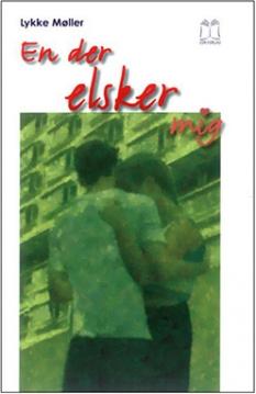 """""""En der elsker mig""""  Af Lykke Møller"""