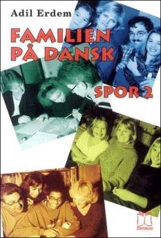 """""""Familien på dansk"""". - Spor 2. - Arbejdsbog. Af Erik Ludvigsen"""