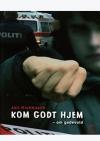 """""""Kom godt hjem"""" - om gadevold - Af Jari Kickbusch"""