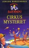 """""""Cirkus-mysteriet (nr. 5)""""  Af Jürgen Banscherus"""