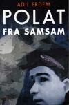 """""""Polat fra Samsam"""" af Adil Erdem"""