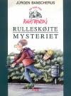 """""""Rulleskøjte-mysteriet (nr. 2)""""  Af Jürgen Banscherus"""