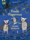 """""""Frede Flagermus vender omvendt"""" Af Antje Damm"""