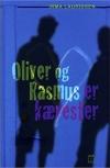 """""""Oliver og Rasmus er kærester"""" Af Irma Lauridsen"""