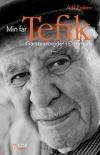 """""""Min far Tefik. Gæstearbejder i Danmark"""" - af Adil Erdem"""