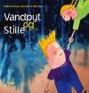 """""""Vandpyt og Stille"""" af Malene Fenger-Grøndahl og Maj Olika"""