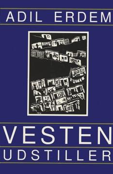 """""""Vesten udstiller"""" af Adil Erdem"""